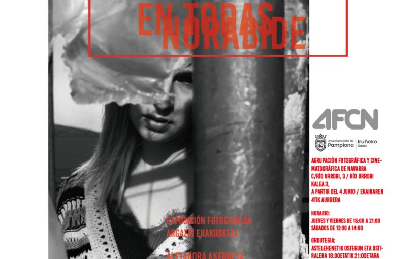 Del 4 al 26 de junio, exposición fotográfica `En todas Norabide´de Alejandra Akerreta